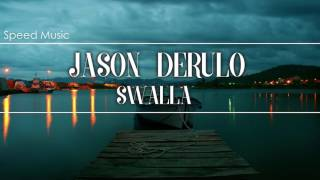 Jason Derulo - Swalla ft. Nicki Minaj & Ty Dolla $ing (Speed Music)