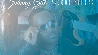 New Music Johnny Gill & Jaheim - 5,000 Miles - Parlé Mag