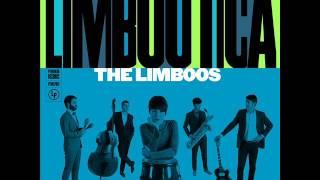 "The Limboos  ""(Uh Huh) No Business Next To Mine"""