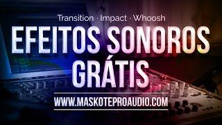 Efeitos Sonoros - Transição (Transition, Impact, Whoosh)