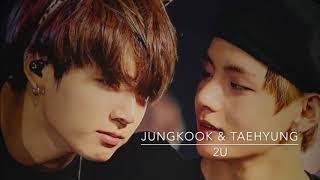 2U BTS Jungkook & Taehyung Ver