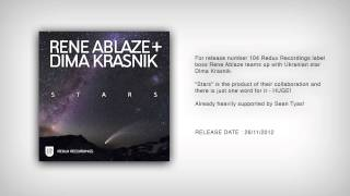 Rene Ablaze & Dima Krasnik - Stars (Dirkie Coetzee Remix)[Available November 26]