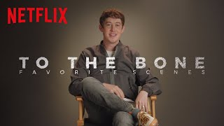 To The Bone | Favorite Scenes | Netflix