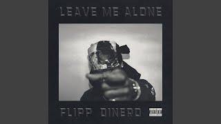 Leave Me Alone