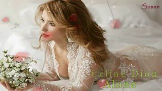 ★Celine Dion ● Alone (subtitulado español e ingles)★