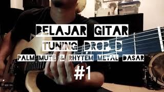 Belajar Gitar Metal dasar, menggunakan tuning Drop D #1 ( Kursus Gitar Gratis ) width=