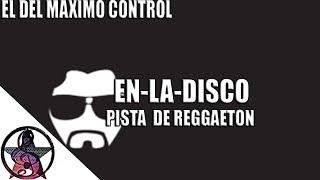 """EN LA DISCO"" - Reggaeton Instrumental Beat | PROD EMC"