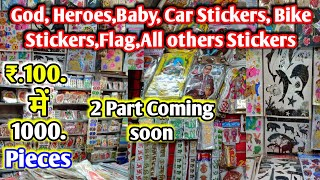 All Stickers items in wholesale market ।। Full video Coming soon