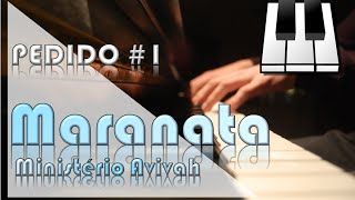 PEDIDO #1: Como tocar MARANATA (Ministério Avivah) | Introdução