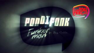 Funkerman ft. Jay Colin - Pondifonk (Can You Feel It Records)