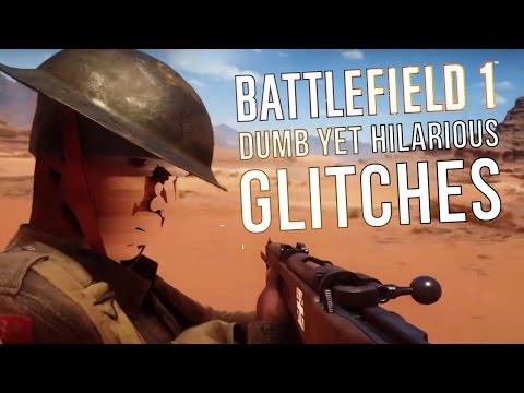 WTFF::: Battlefield 1: DUMB Yet Hilarious Glitches