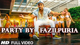 PARTY BY FAZILPURIA Video Song | FAZILPURIA | T-Series