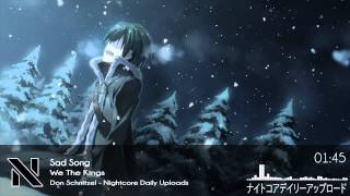 Nightcore - Sad Song