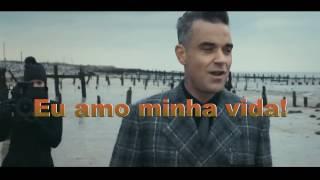Robbie Williams   Love My Life   Traduzido Português