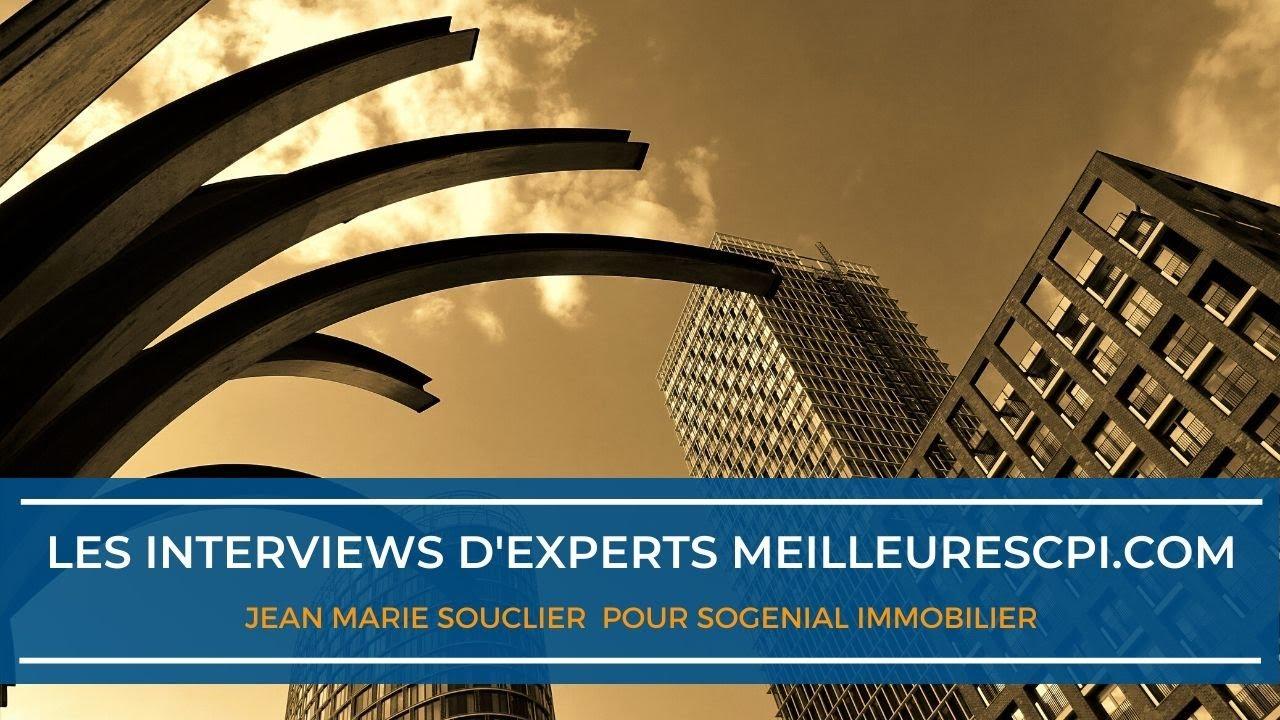 Les interviews d'experts MeilleureSCPI.com - Jean Marie Souclier - SOGENIAL Immobilier