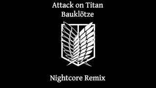 Bauklötze Nightcore Remix