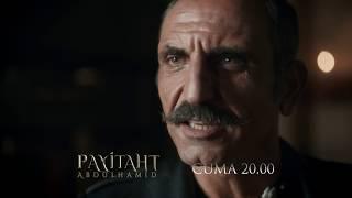 Payitaht Abdülhamid 55. Bölüm 4. Tanıtım (5 Ekim Cuma)