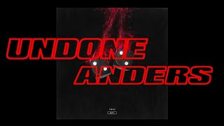 anders - Undone (Audio)