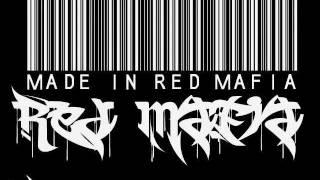 Red mafia   Mauvais Garcon