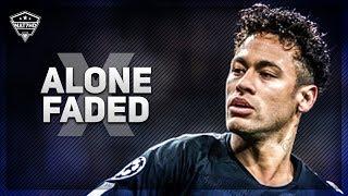 Neymar Jr ► Alone x Faded   Skills & Goals   2018