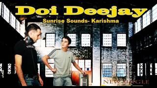Doi Deejay feat. Sunrise Sounds- Karishma (original)