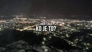 Volk x Zulu - Ko je to?