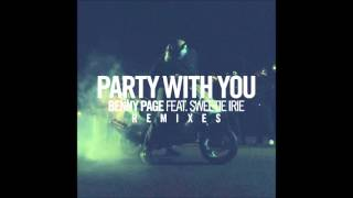 Benny Page - Party With You ft. Sweetie Irie (VIP Mix)