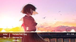 Nightcore - Uncover You「 Fairlane feat. Ilsey 」
