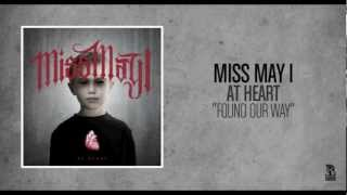 Miss May I - Found Our Way