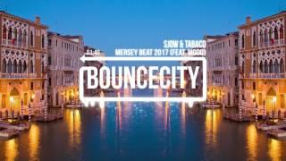 Sjow & Tabaco - Mersey Beat 2017 (feat. Modo)