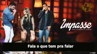 Marília Mendonça - Impasse Part. Henrique & Juliano - Lyrics