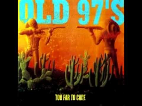 W Texas Teardrops de Old 97s Letra y Video