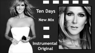 Ten Days (Instrumental Original) Celine Dion