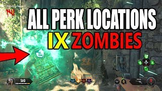 Black Ops 4 IX Zombies All Perk Locations - Call of Duty BO4 IX Zombies Perk Location Guide!!