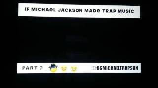Michael  Jackson  trap music