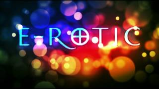 E-Rotic - Fred Come To Bed 1995