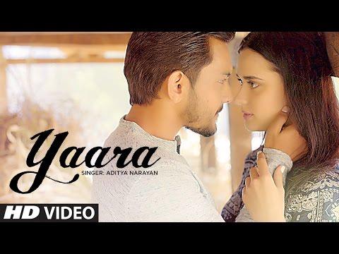 Yaara Lyrics - Aditya Narayan