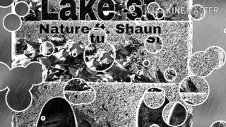 Nacher Reavis ft Shaun - Lake ST.                                   (official audio)