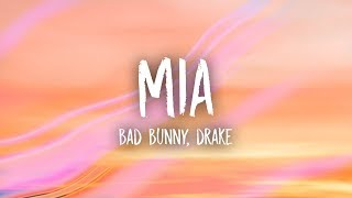 Bad Bunny, Drake - MIA (Lyrics)