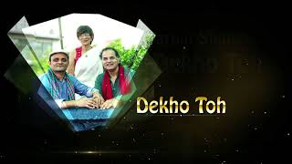 TEASER,  DEKHO TOH Ghazal Album