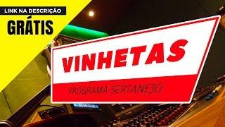 VINHETAS GRÁTIS PROGRAMA SERTANEJO RÁDIO FM E WEB RÁDIOS