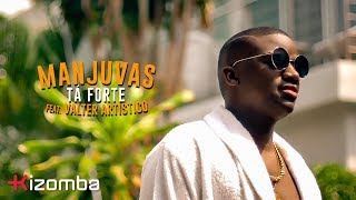 Manjuvas - Tá Forte (feat. Valter Artístico) | Official Video