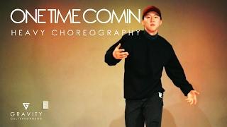 ONE TIME COMIN -YG | HEAVY CHOREOGRAPHY | GRVTZN