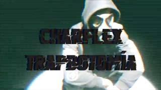 CharfleX - TRAPBOTOMIA  [[Prod.LowBeats]] (OFFICIAL VIDEO)