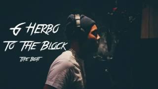 "G Herbo Type Beat 2017 - ""To The Block"" (Prod. Beezy Streetz)"
