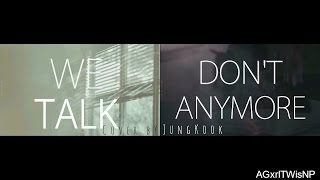 JungKook ft. V (TaeHyung) - We Don't Talk Anymore {MASH UP} [Lyrics + Sub Esp]