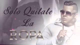 Copia de Falsetto & Sammy ft  Juanka   Quitate La Ropa Official Remix Lyric Video