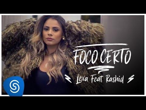 Foco Certo Part Rashid de Lexa Letra y Video