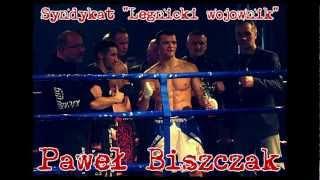 Syndykat - Legnicki wojownik (Paweł Biszczak K-1)