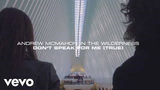 Andrew McMahon in the Wilderness - Don't Speak For Me (True) (Lyric Video)